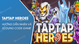 Code game TapTap Heroes